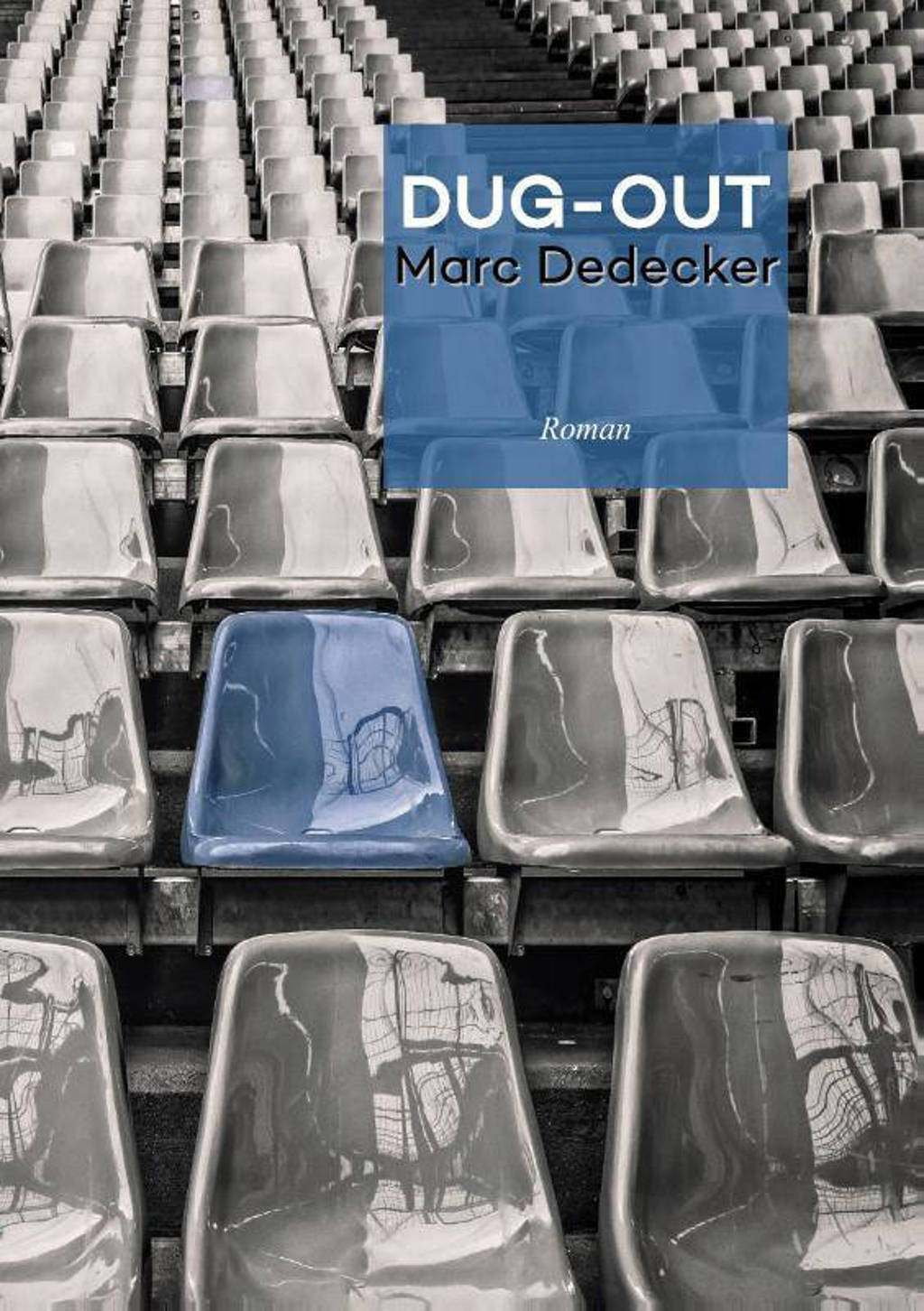 Dug-out - Marc Dedecker