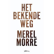 Het bekende weg - Merel Morre