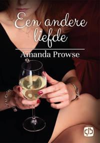 Een andere liefde - Amanda Prowse