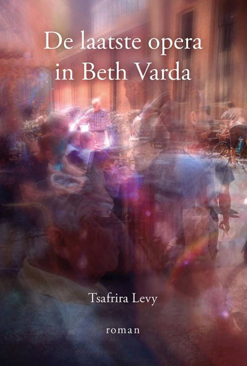 De laatste opera in Beth Varda - Tsafrira Levy