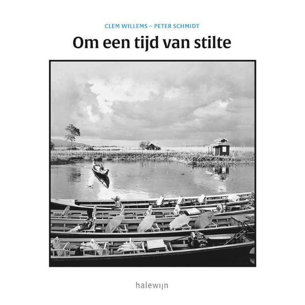 Om een tijd van stilte - Clem Willems en Peter Schmidt