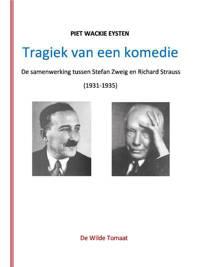 Tragiek van een komedie - Piet Wackie Eysten