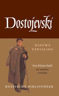Russische Bibliotheek: De kleine held en andere romans - F.M. Dostojevski