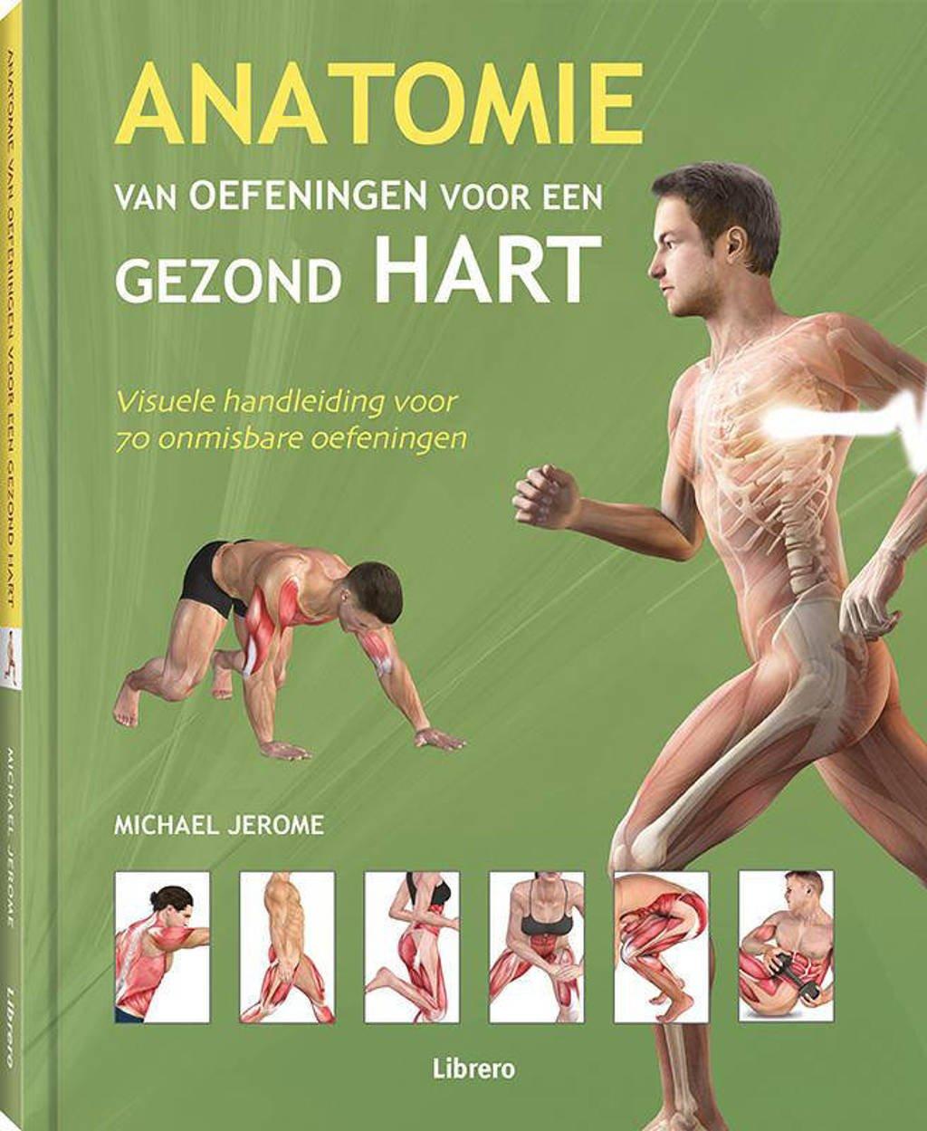 Anatomie van oefeningen voor een gezond hart - Michael Jerome