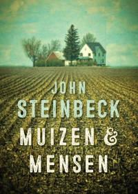 Muizen en mensen - John Steinbeck