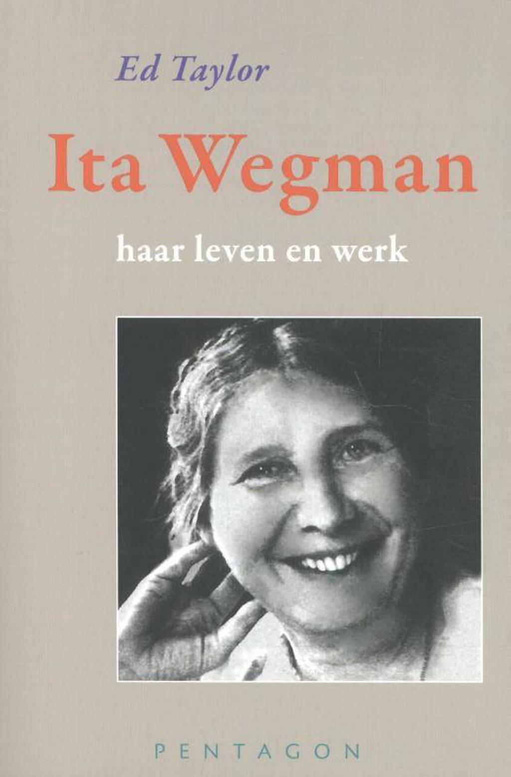 Ita Wegman - Ed Taylor