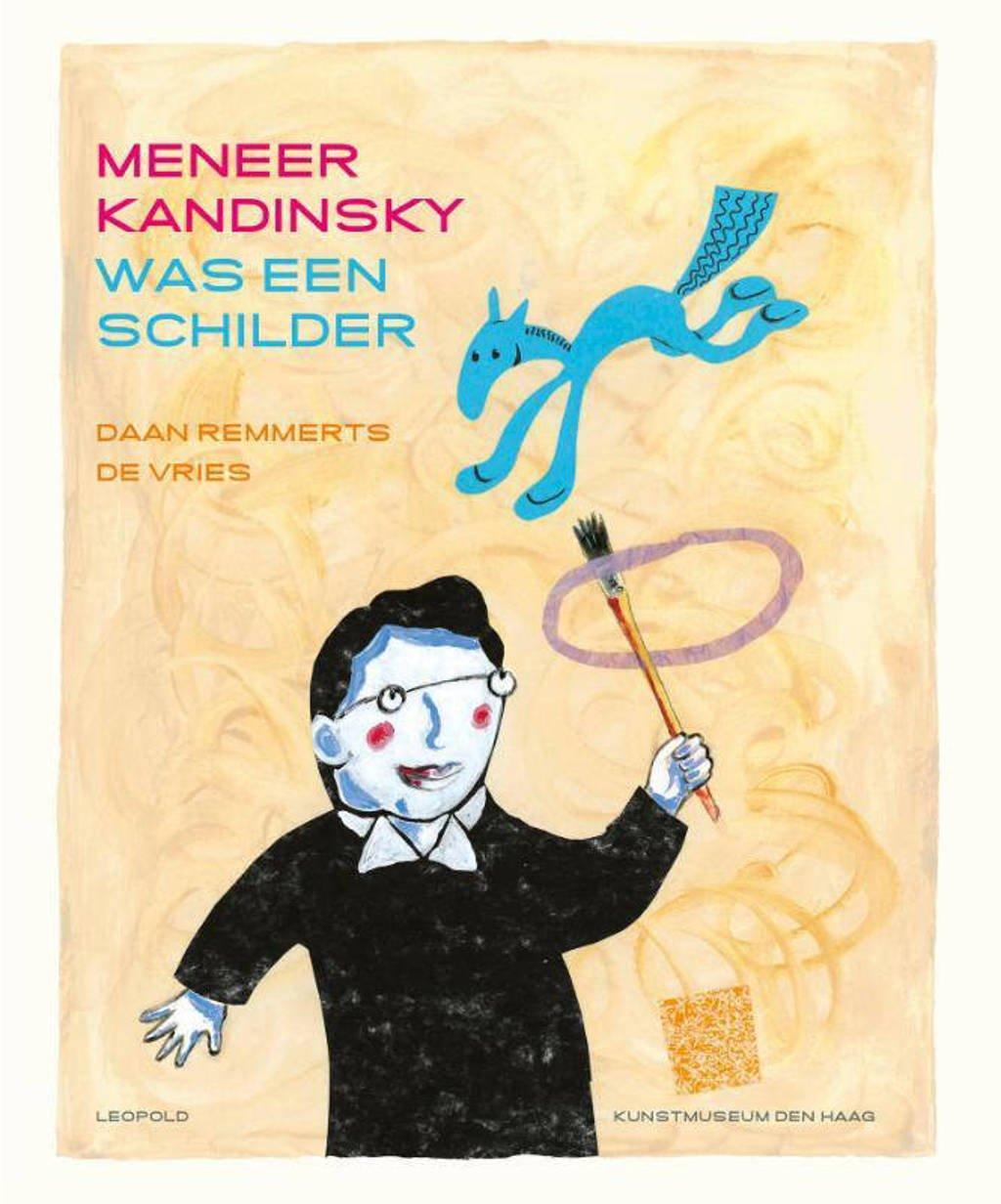 Meneer Kandinsky was een schilder - Daan Remmerts de Vries