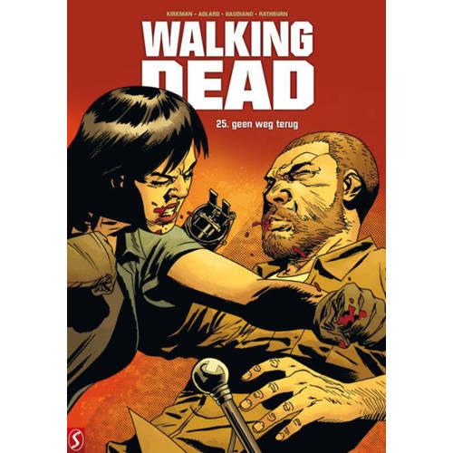 Walking Dead: Geen weg terug - Robert Kirkman, Charlie Adlard, Stefano Gaudiano, e.a. kopen