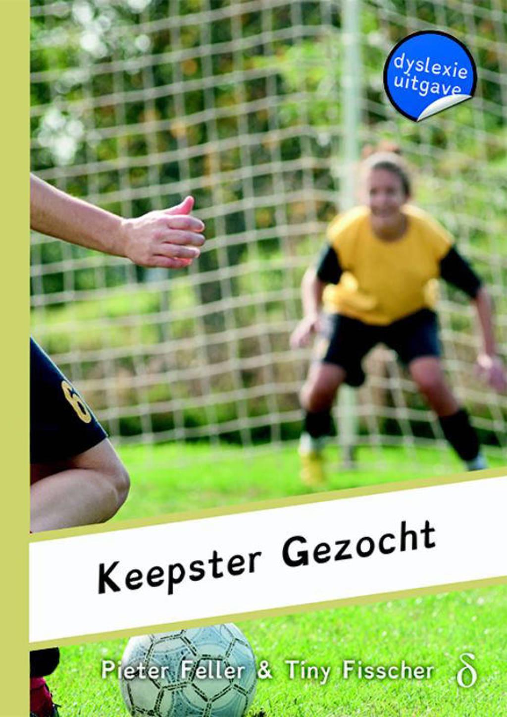 Het meidenteam: Keepster gezocht - Pieter Feller en Fisscher Fisscher