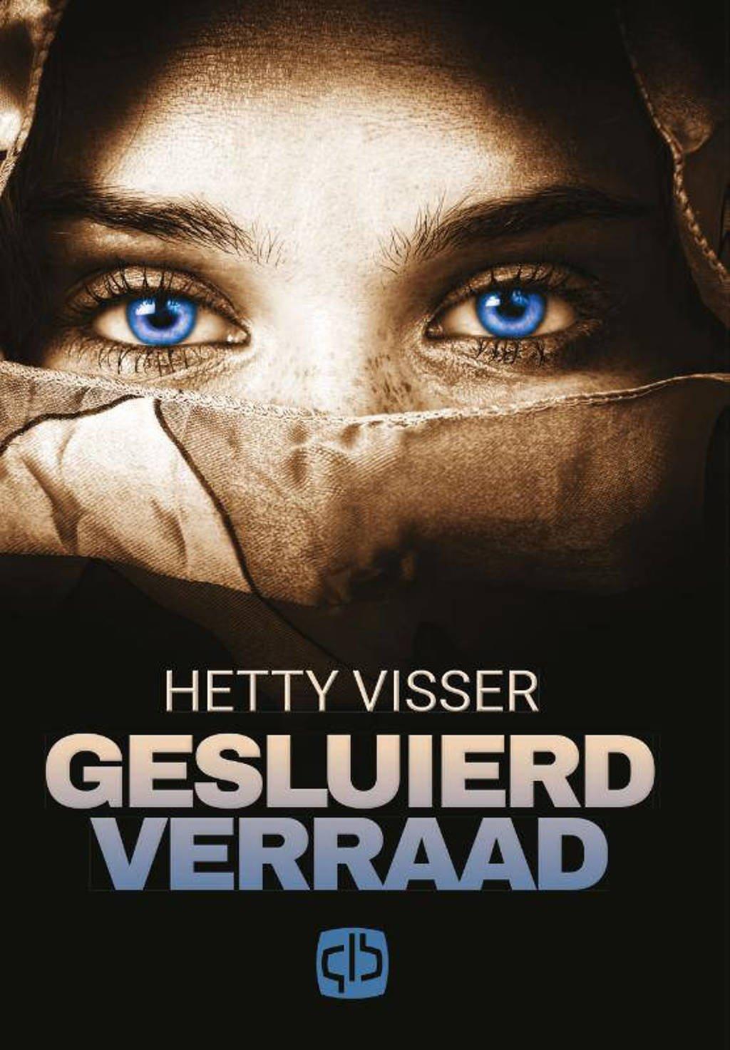 Gesluierd verraad - Hetty Visser