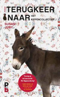 Terugkeer naar het kippencollectief - Susan Juby