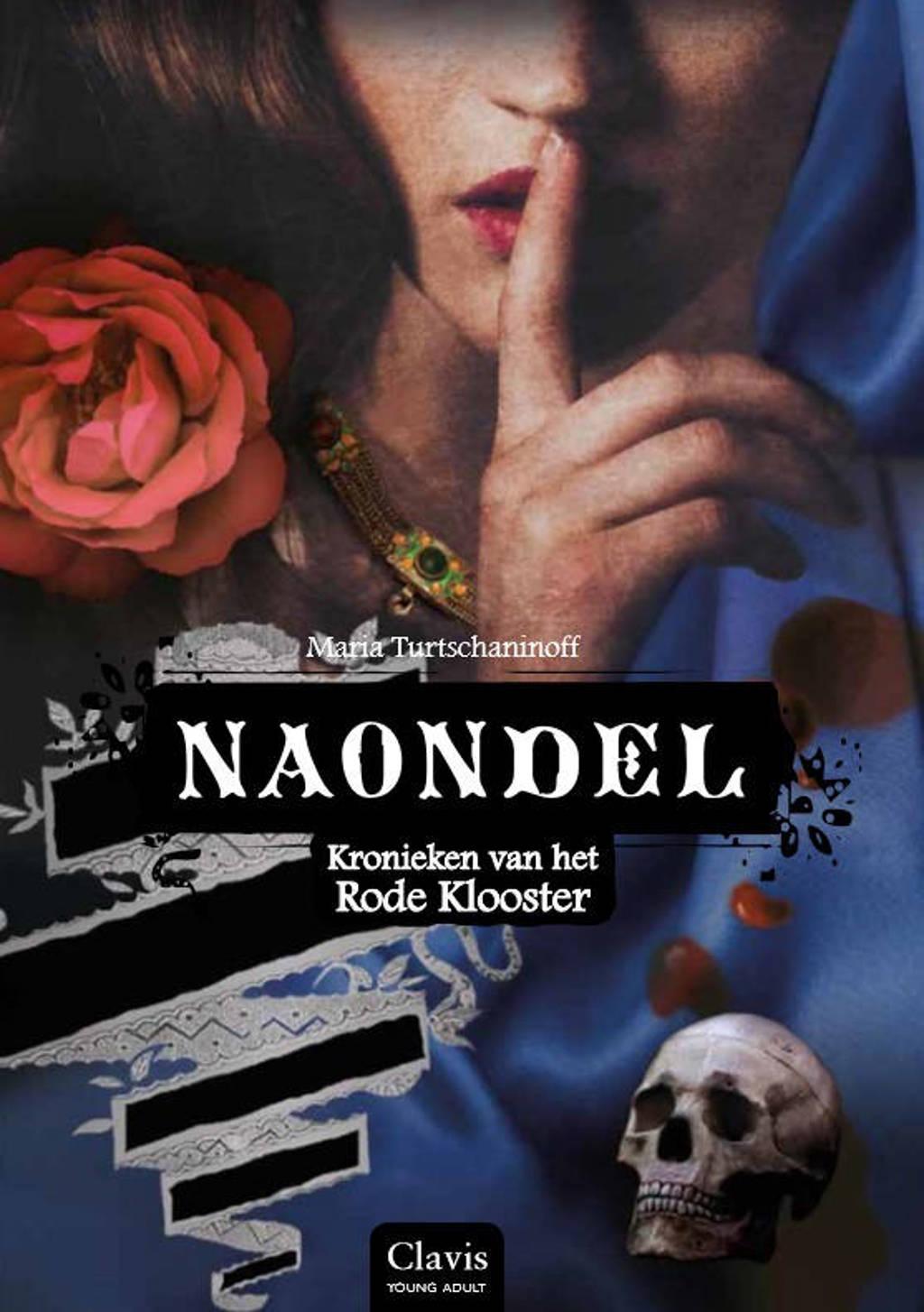 Kronieken van het Rode Klooster: Naondel - Maria Turtschaninoff