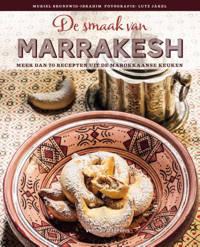 De smaak van Marrakesh - Muriel Brunswig-Ibrahim