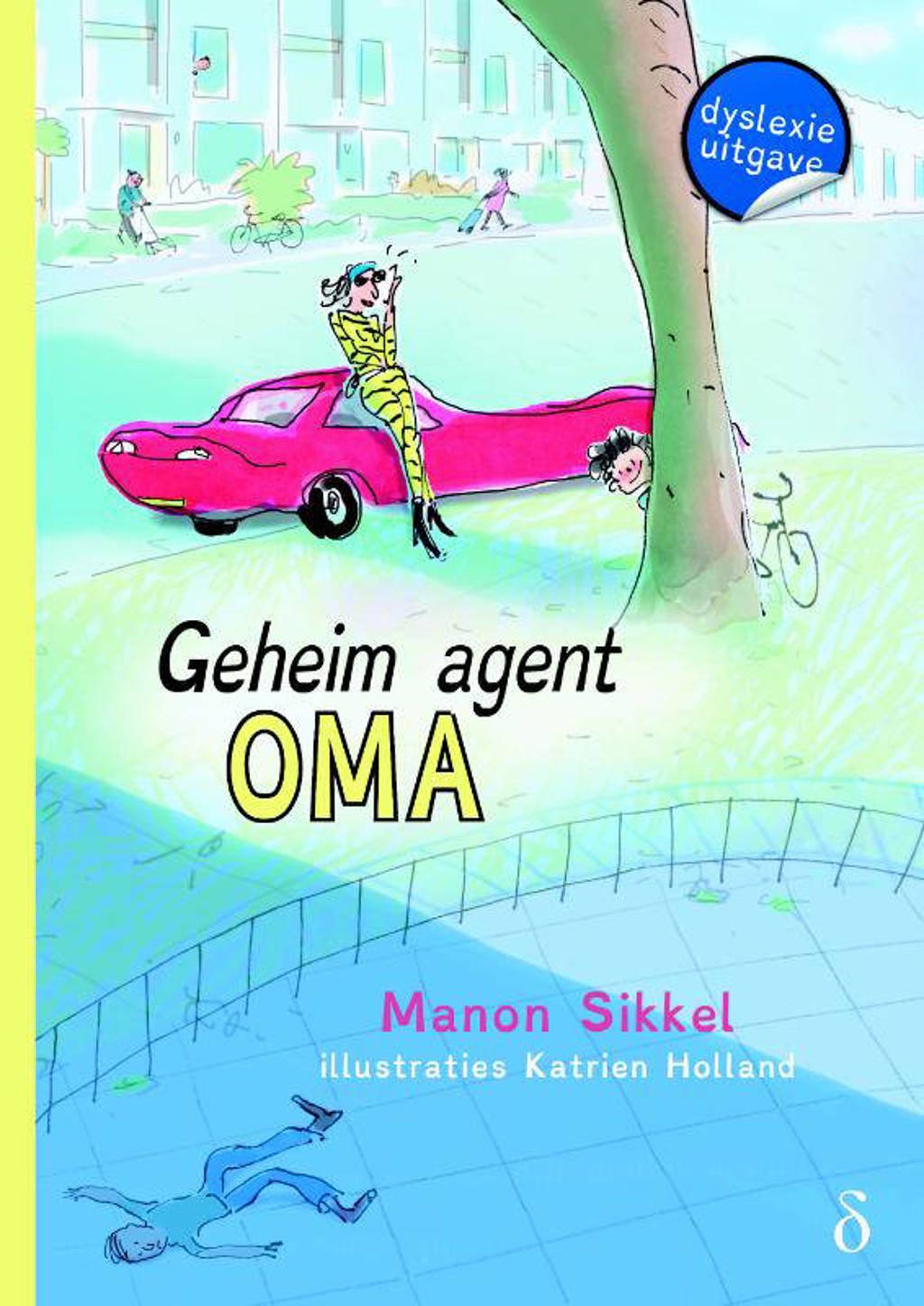 Geheim agent oma - Manon Sikkel