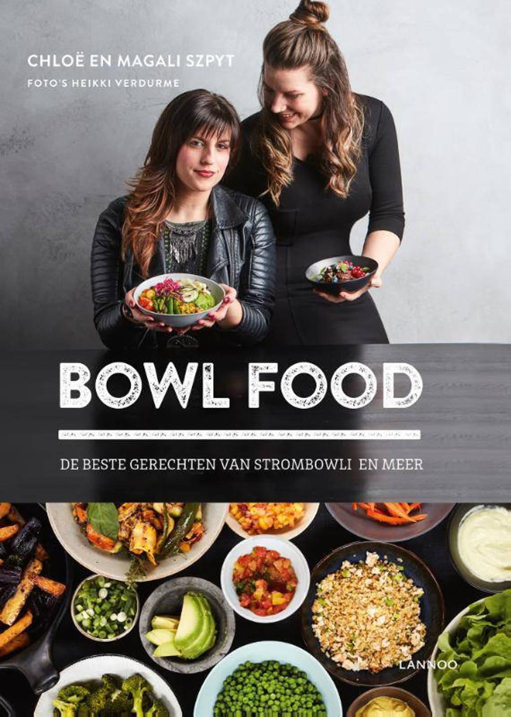 Bowl food - Chloë Szpyt, Magali Szpyt en Heikki Verdurme
