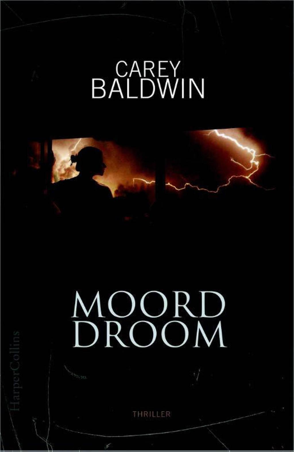 Moorddroom - Carey Baldwin