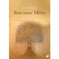 Reis naar Metta - Sri Annatta