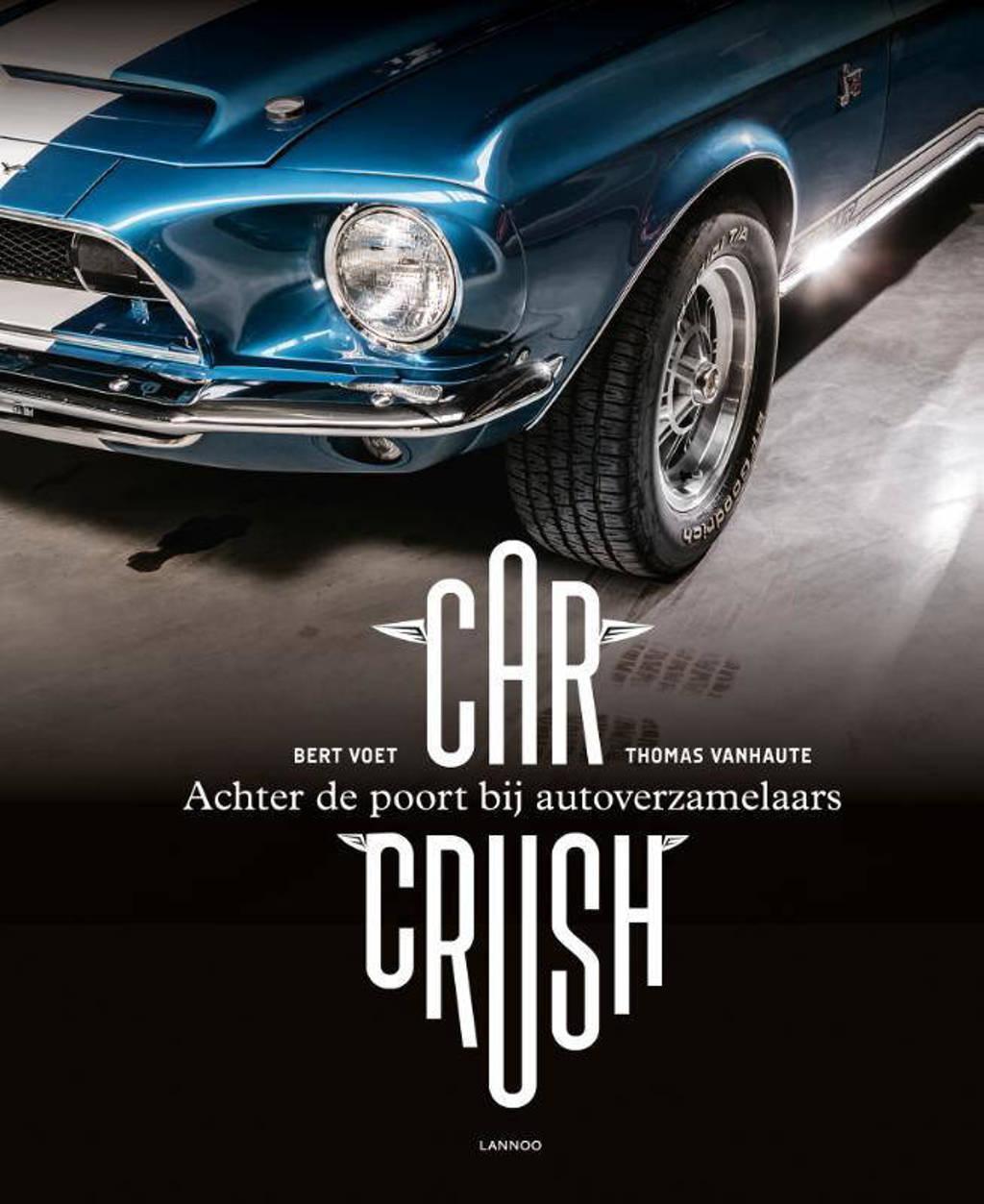 Car Crush - Bert Voet