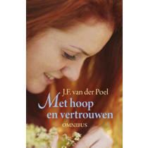 Citerreeks: Met hoop en vertrouwen - J.F. van der Poel