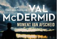 Tony Hill: Moment van afscheid - Val McDermid