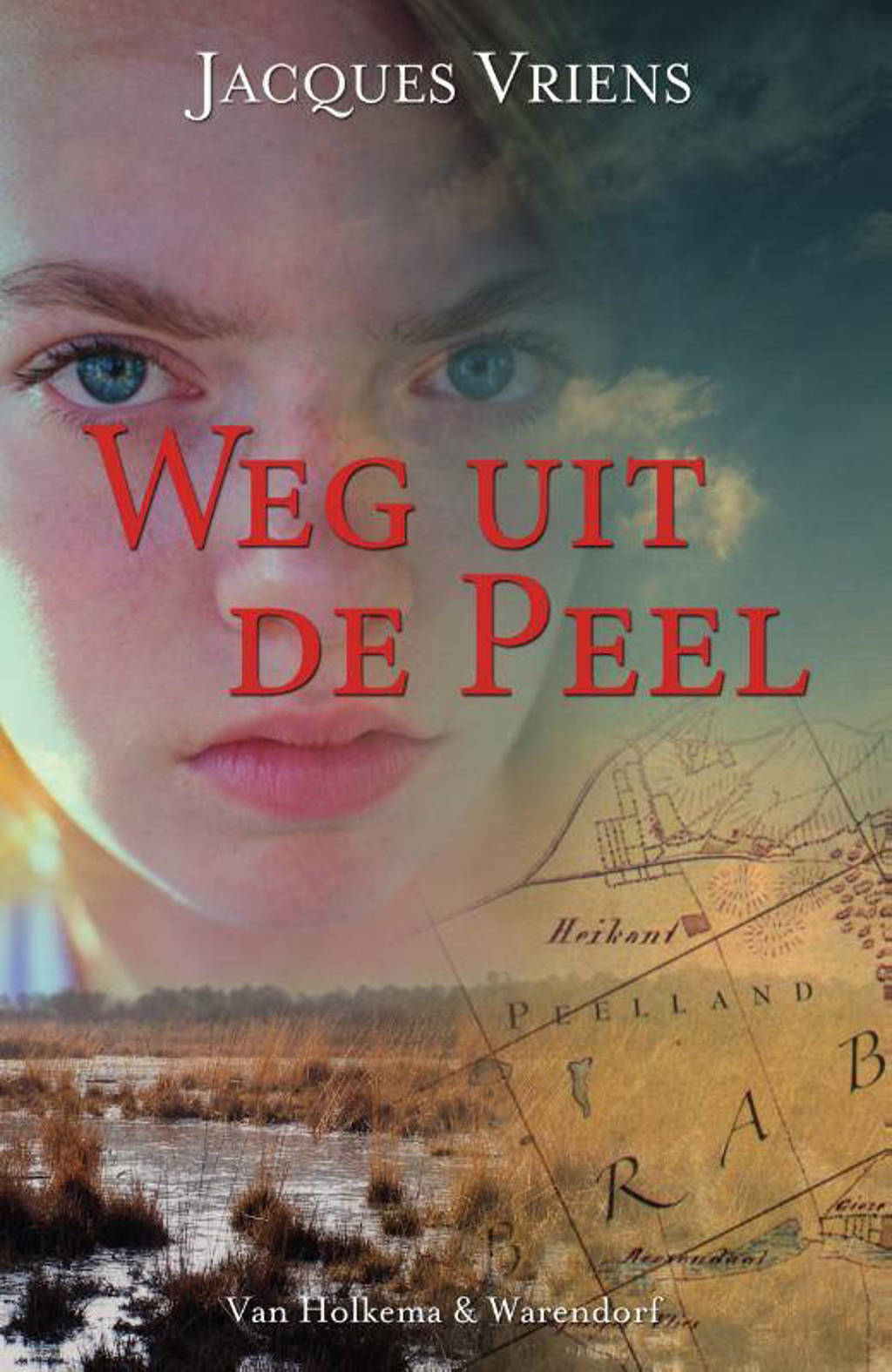 Weg uit de Peel - Jacques Vriens