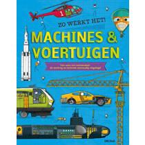 Zo werkt het! Machines & voertuigen - John Farndon