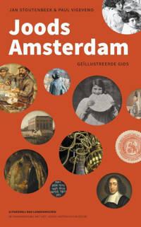 Joods Amsterdam - Jan Stoutenbeek en Paul Vigeveno