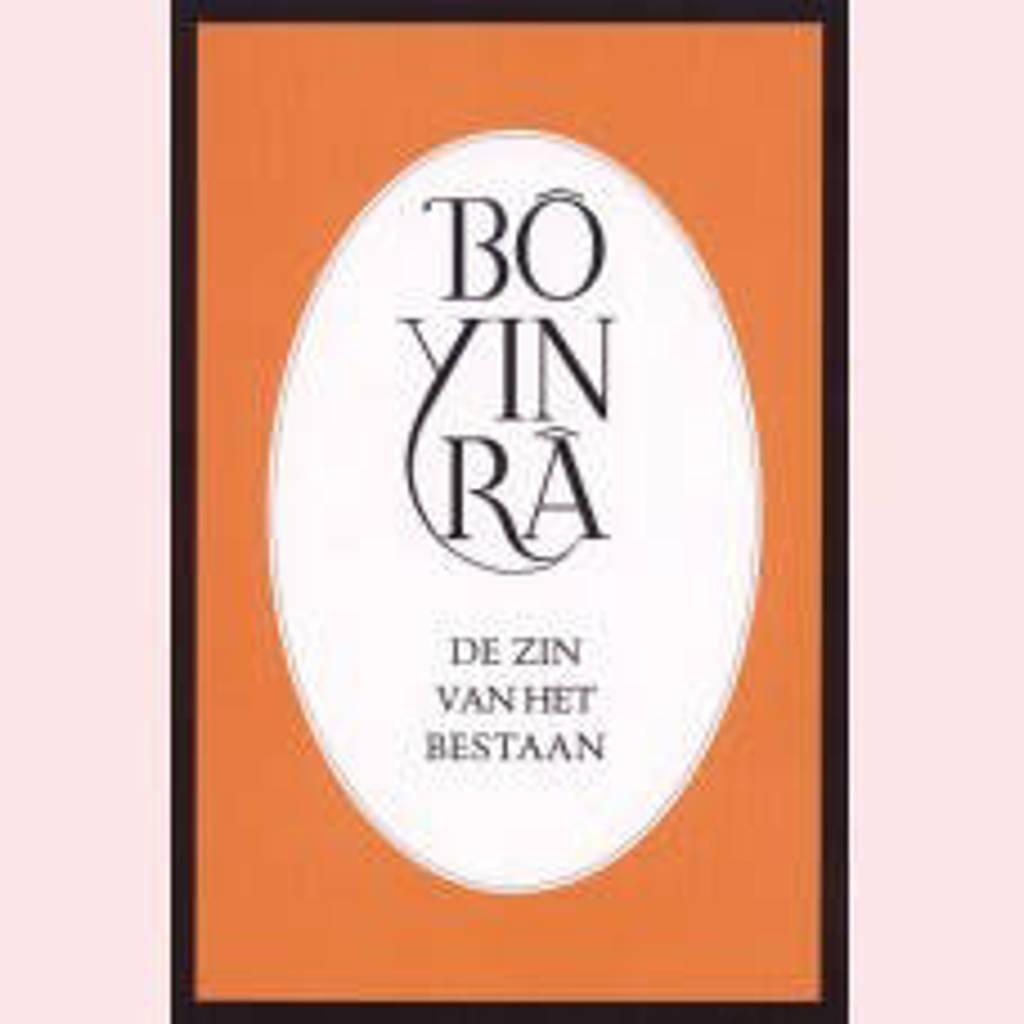 De zin van het bestaan - Bô Yin Râ