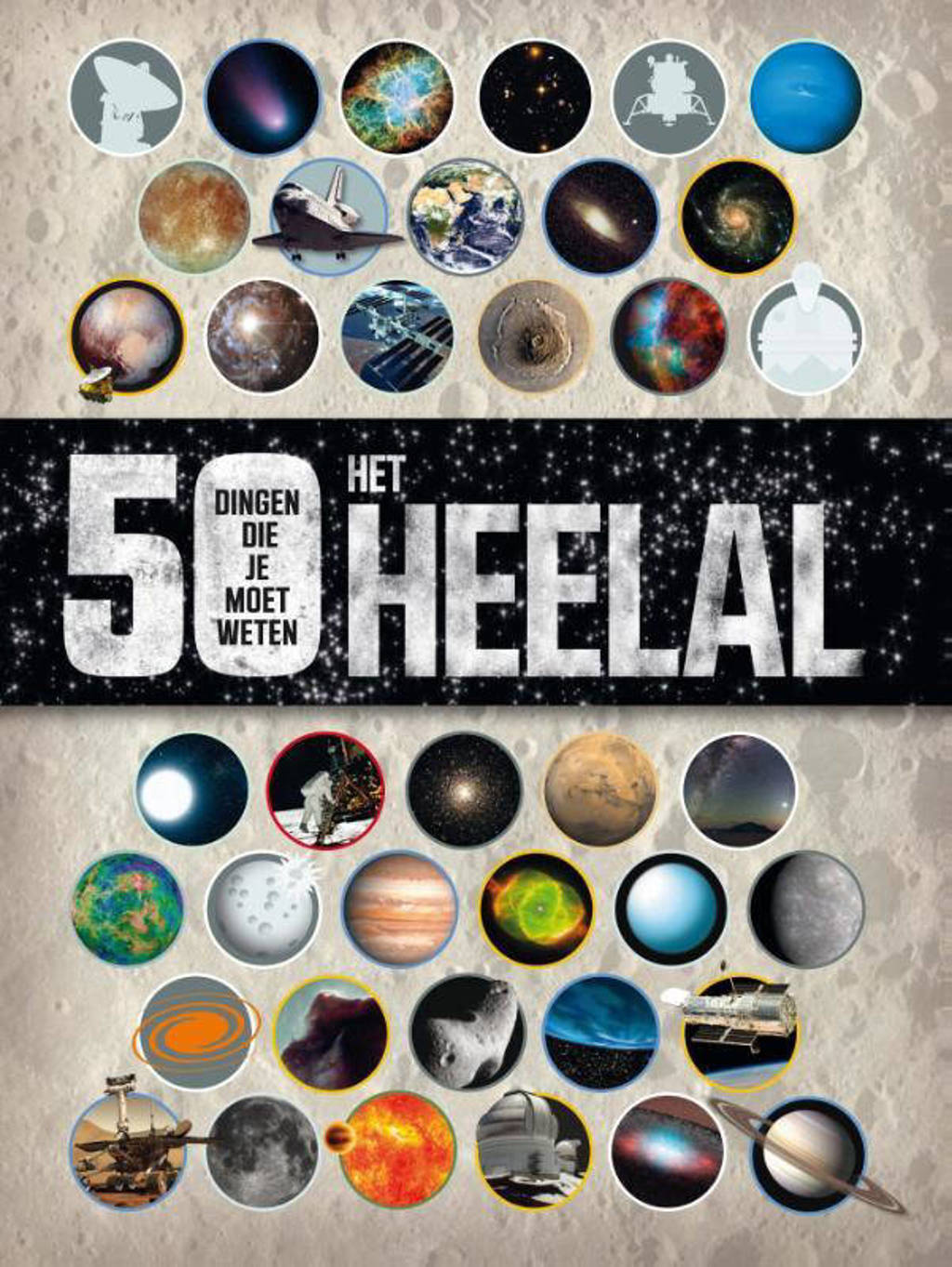 Het heelal - 50 dingen die je moet weten - Raman Prinja