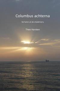 Columbus achterna - Theo Horsten