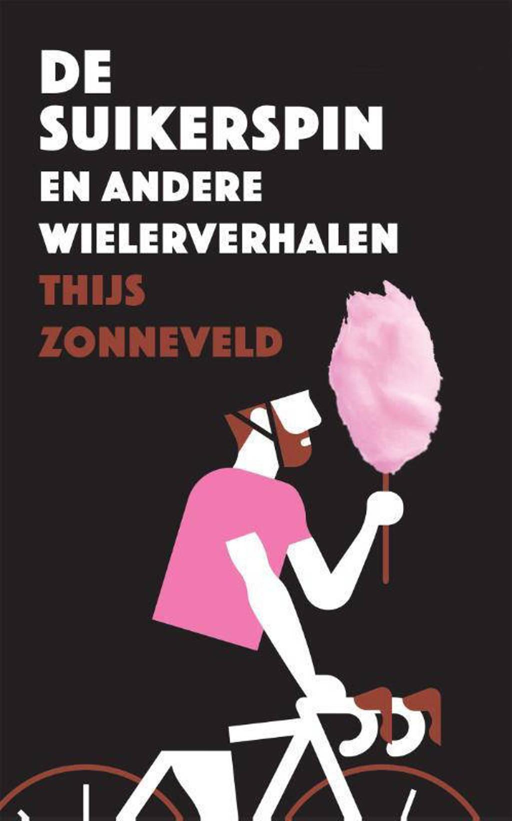 De suikerspin - Thijs Zonneveld