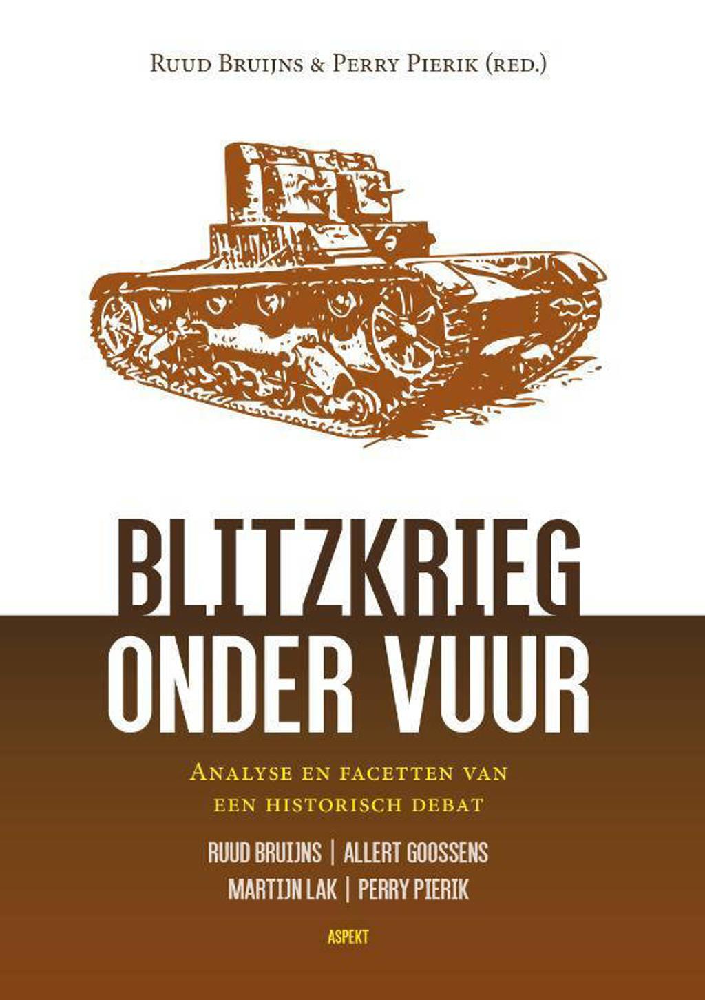 Blitzkrieg onder vuur - Ruud Bruijns en Perry Pierik