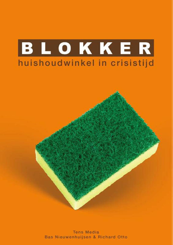 Blokker - Bas Nieuwenhuijsen en Richard Otto