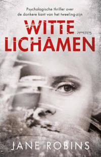 Witte lichamen - Jane Robins