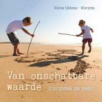 Van onschatbare waarde - Klarine Sikkema-Wiersema