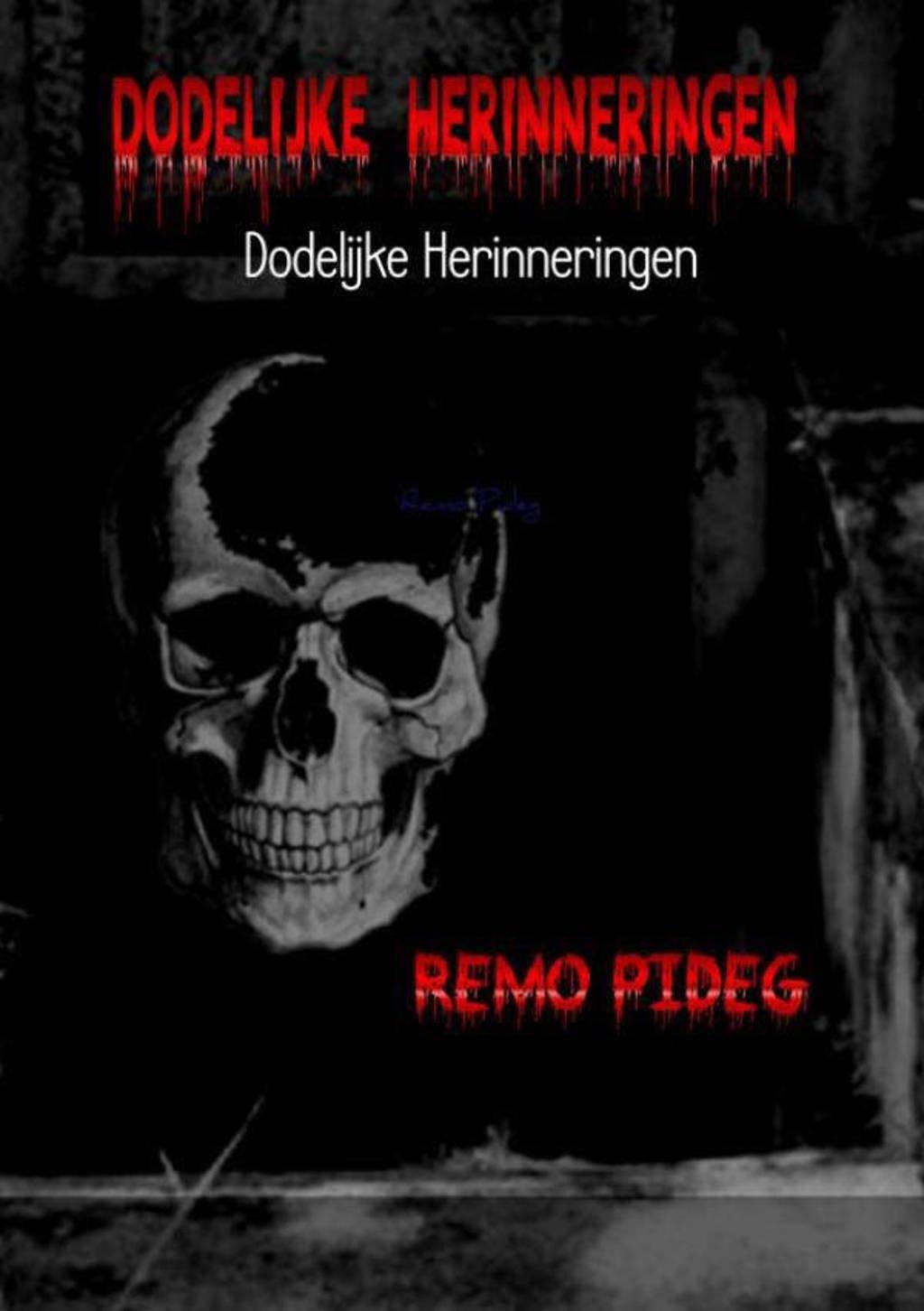 Dodelijke herinneringen - Remo Pideg