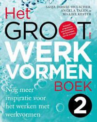 Het Groot Werkvormenboek 2 - Sasja Dirkse-Hulscher, Angela Talen en Maaike Kester