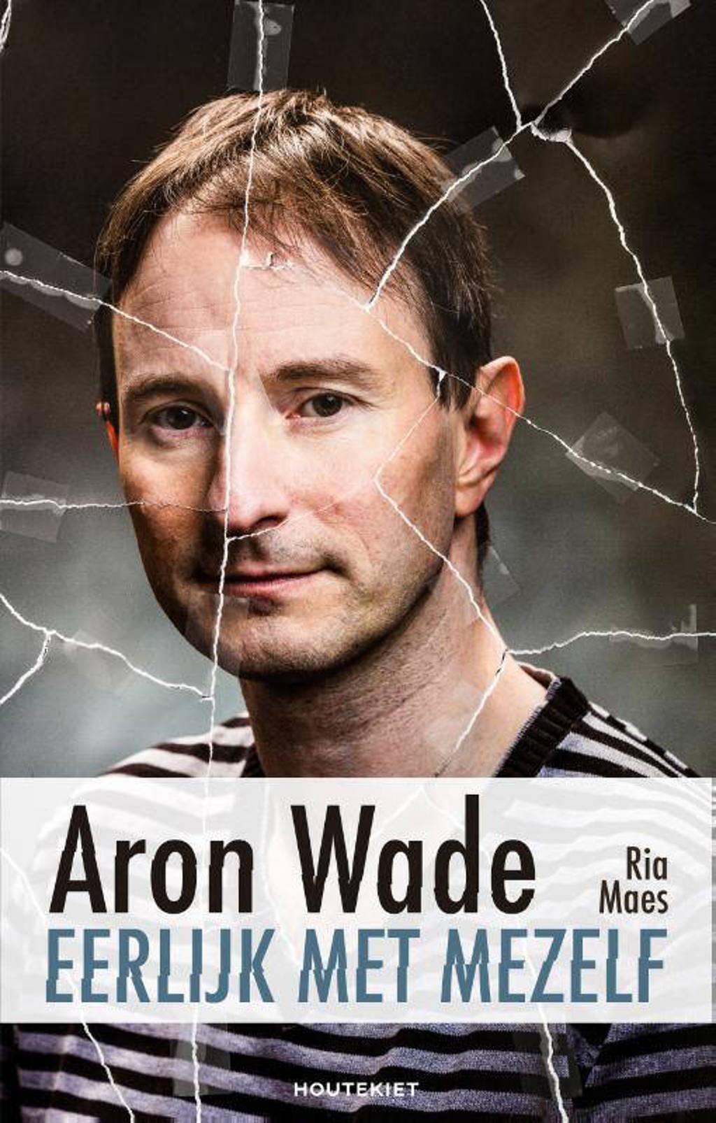 Eerlijk met mezelf - Aron Wade en Ria Maes