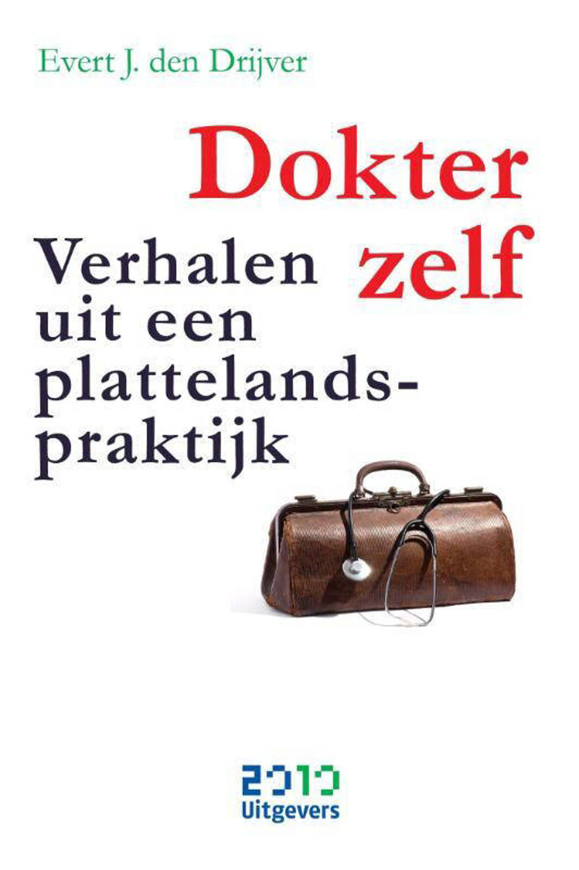 Dokter zelf - Evert-J. den Drijver