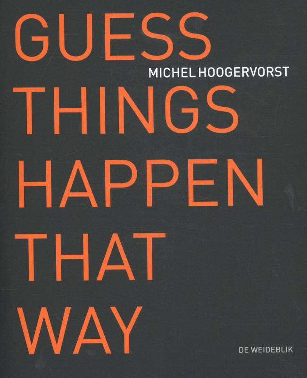 Guess things happen that way - Michel Hoogervorst en Gijsbert Dijker