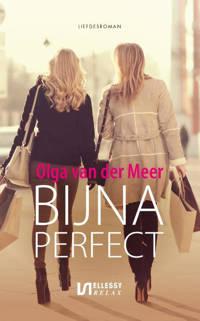 Bijna perfect - Olga van der Meer