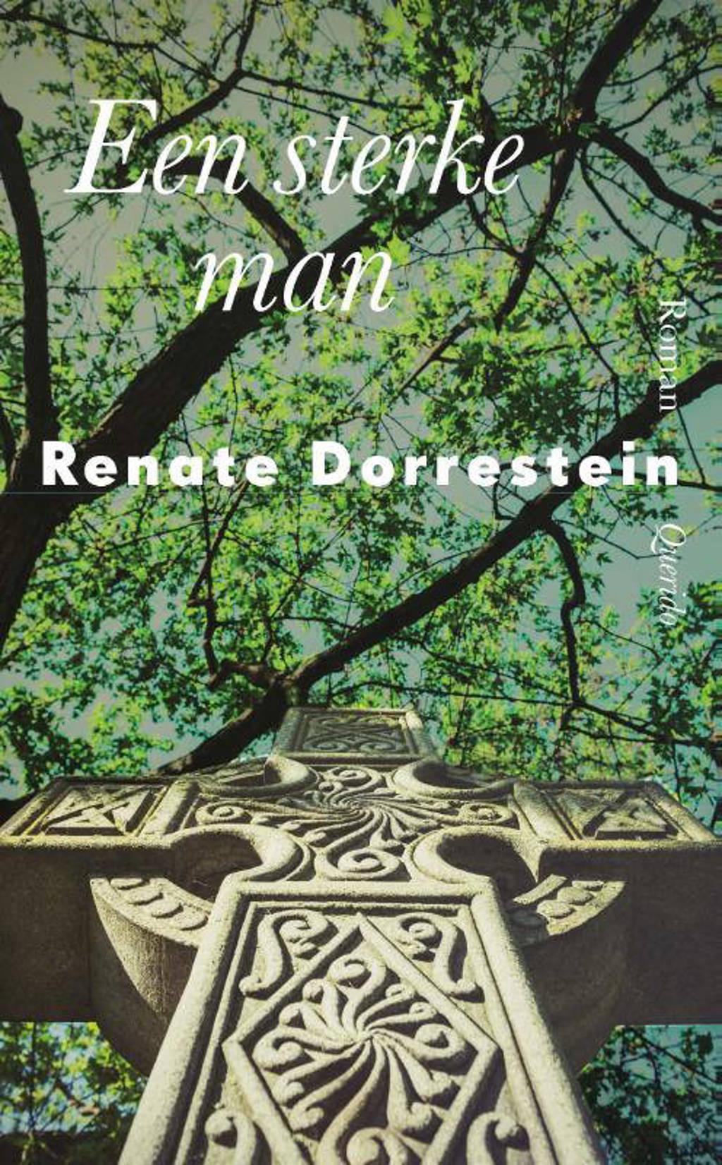 Een sterke man - Renate Dorrestein
