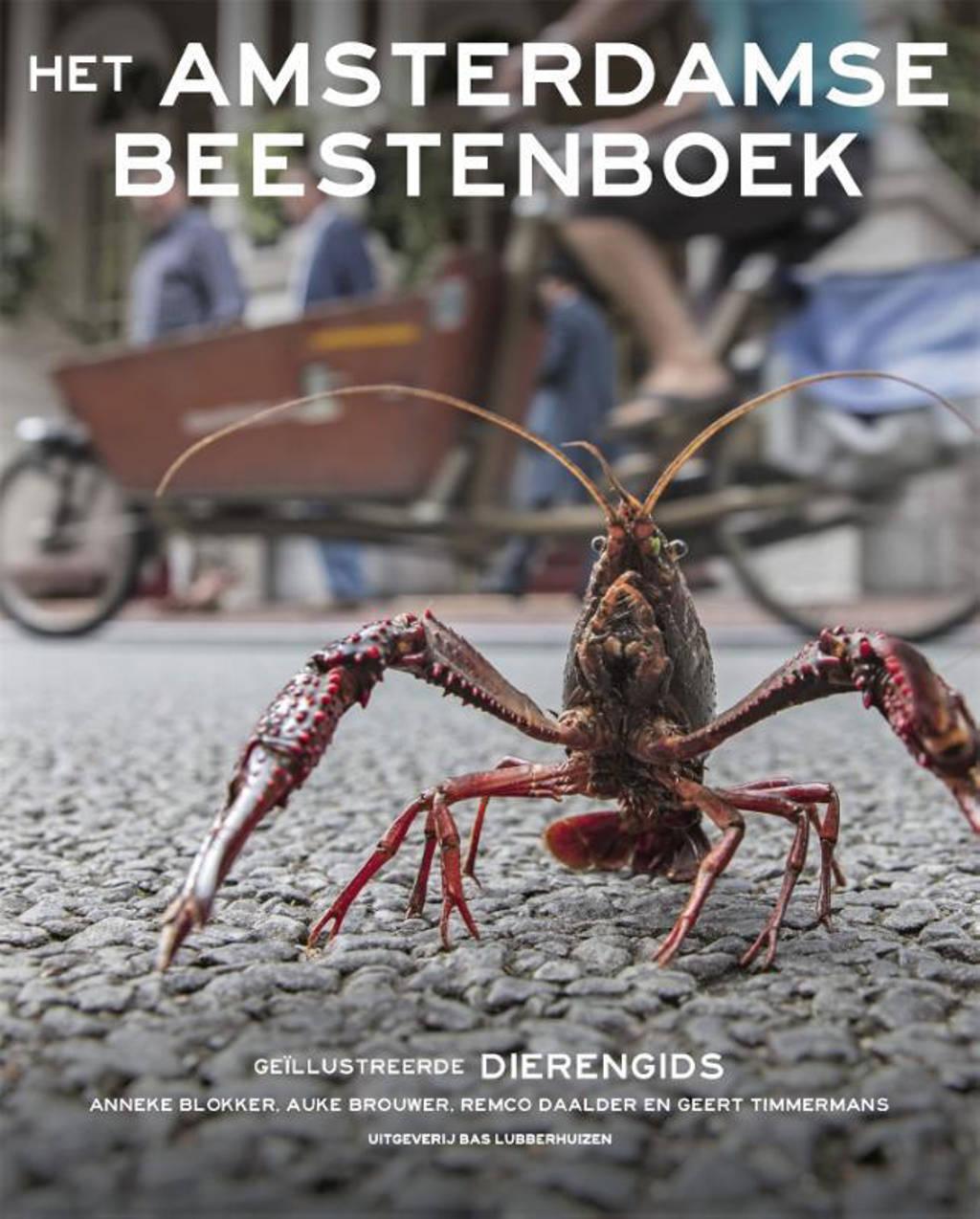 Het Amsterdamse beestenboek - Anneke Blokker, Auke Brouwer, Remco Daalder, e.a.