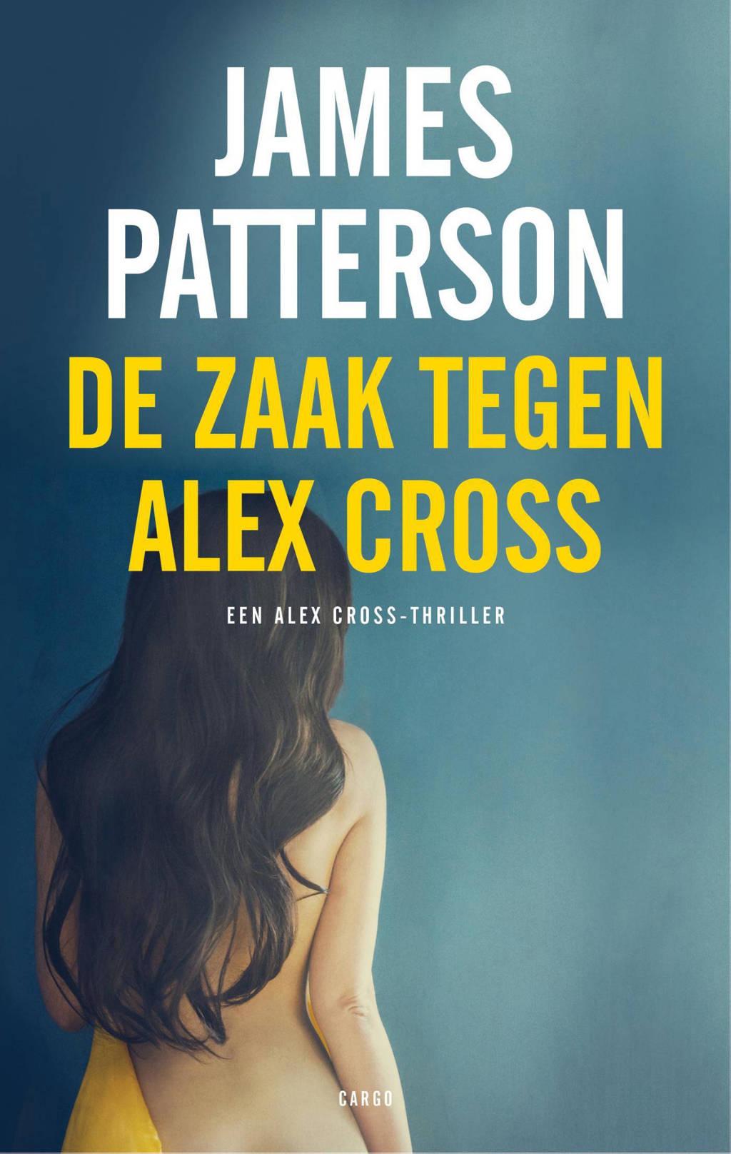 Alex Cross: De zaak tegen Alex Cross - James Patterson