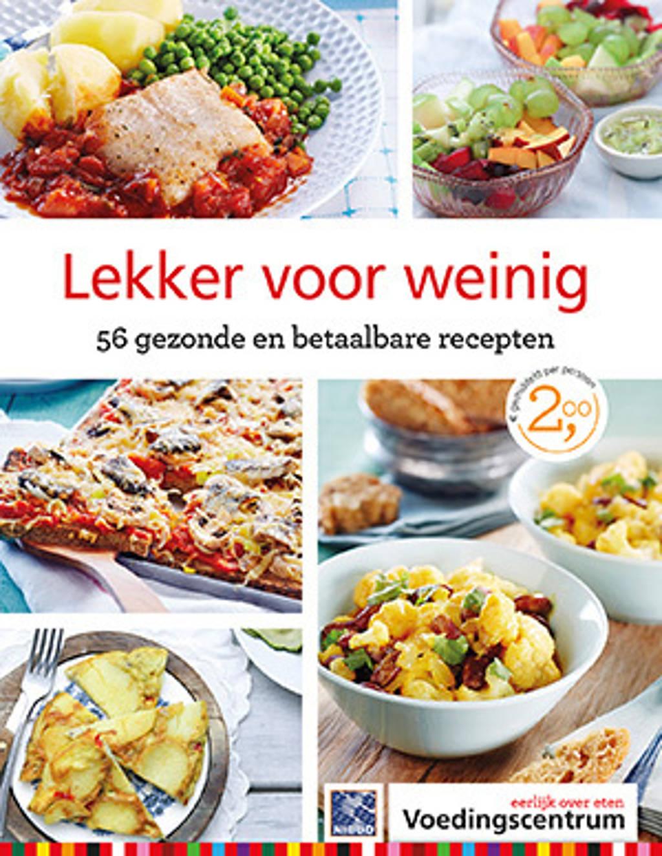 Lekker voor weinig - Stichting Voedingscentrum Nederland