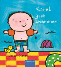 Karel: Karel gaat zwemmen - Liesbet Slegers