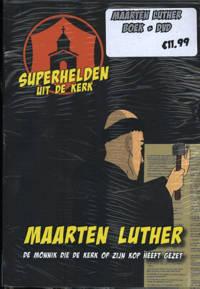 Superhelden uit de kerk: Maarten Luther - Catherine Mackenzie