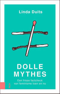 Dolle mythes - Linda Duits