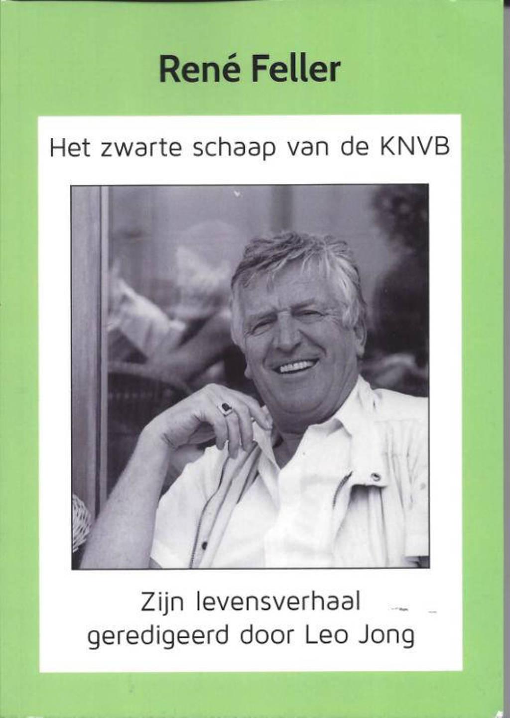 René Feller, het zwarte schaap van de KNVB - Leo Jong en René Feller