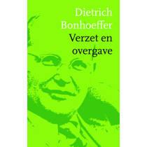 Verzet en overgave - Dietrich Bonhoeffer